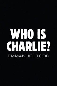Who is Charlie? (eBook, ePUB) - Todd, Emmanuel