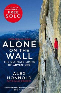 Alone on the Wall (eBook, ePUB) - Honnold, Alex; Roberts, David