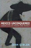 Mexico Unconquered (eBook, ePUB)
