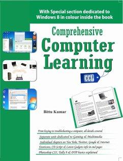 Comprehensive Computer Learning (eBook, ePUB) - Kumar, Bittu