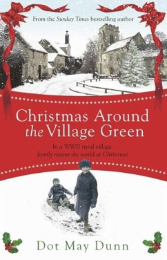 Christmas Around the Village Green (eBook, ePUB) - May Dunn, Dot
