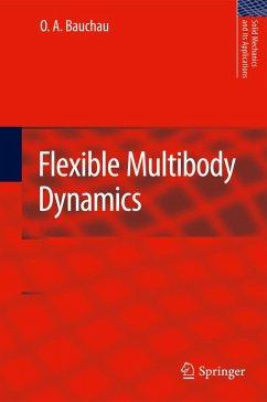 Flexible Multibody Dynamics (eBook, PDF) - Bauchau, O. A.