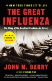 The Great Influenza (eBook, ePUB)