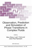 Observation, Prediction and Simulation of Phase Transitions in Complex Fluids (eBook, PDF)