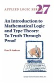 An Introduction to Mathematical Logic and Type Theory (eBook, PDF)