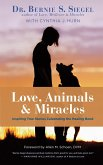 Love, Animals, and Miracles (eBook, ePUB)