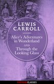 Alice's Adventures in Wonderland & Through the Looking-Glass (Diversion Illustrated Classics) (eBook, ePUB)