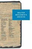 Walter Benjamin's Archive (eBook, ePUB)