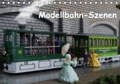 Modellbahn-Szenen (Tischkalender 2016 DIN A5 quer)