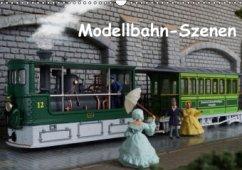 Modellbahn-Szenen (Wandkalender 2016 DIN A3 quer)
