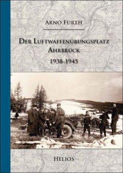 Der Luftwaffenübungsplatz Ahrbrück
