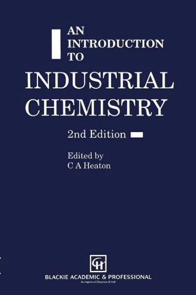 an introduction to Industrial Chemistry (eBook, PDF)