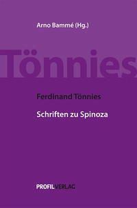 Ferdinand Tönnies: Schriften zu Spinoza