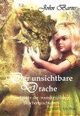 Der unsichtbare Drache und mehr der wundervollsten Drachengeschichten (eBook, ePUB)