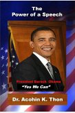 """The Power of a Speech: President Barack Obama: """"Yes We Can"""" (eBook, ePUB)"""