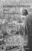 Bombenteppich über Deutschland - Ich war ein Kind in der Hölle des Krieges - Erinnerungen (eBook, ePUB)
