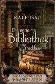 Die geheime Bibliothek des Thaddäus Tillmann Trutz (eBook, ePUB)