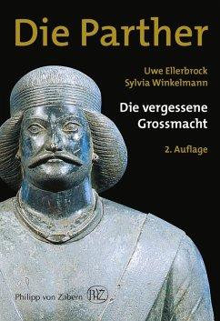 Die Parther (eBook, PDF) - Ellerbrock, Uwe; Winkelmann, Sylvia