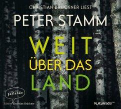 Weit über das Land, 5 Audio-CDs - Stamm, Peter