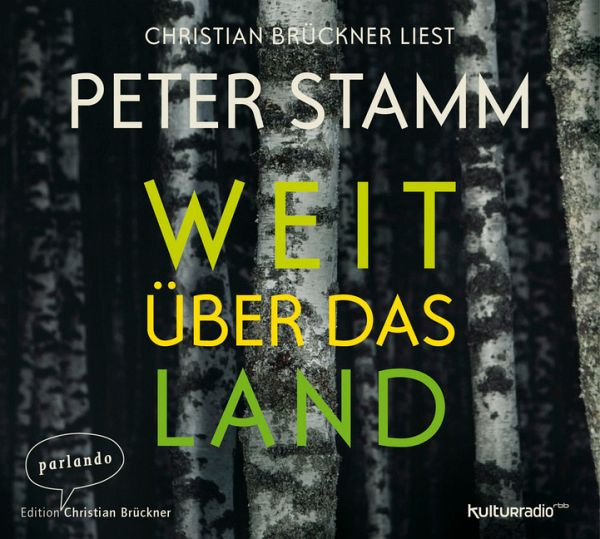Peter Stamm Weit über Das Land Kritik