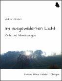 Im ausgewilderten Licht (eBook, ePUB)