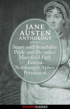 Jane Austen Anthology (Diversion Classics) (eBook, ePUB) - Austen, Jane