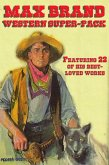 Max Brand Western Super-Pack (eBook, ePUB)