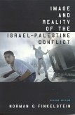Image and Reality of the Israel-Palestine Conflict (eBook, ePUB)