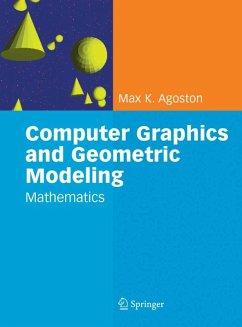 Computer Graphics and Geometric Modelling (eBook, PDF) - Agoston, Max K.