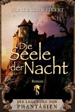 Die Seele der Nacht (eBook, ePUB) - Schweikert, Ulrike