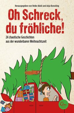 Oh Schreck, du fröhliche! (eBook, ePUB) - Abidi, Heike; Koeseling, Anja