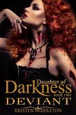 Deviant - Jezebel's Journey Book Two (Daughters of Darkness, #2) (eBook, ePUB)