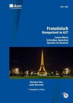 Französisch - Kompetent in A2?, Schülerbuch mit Audio-CD