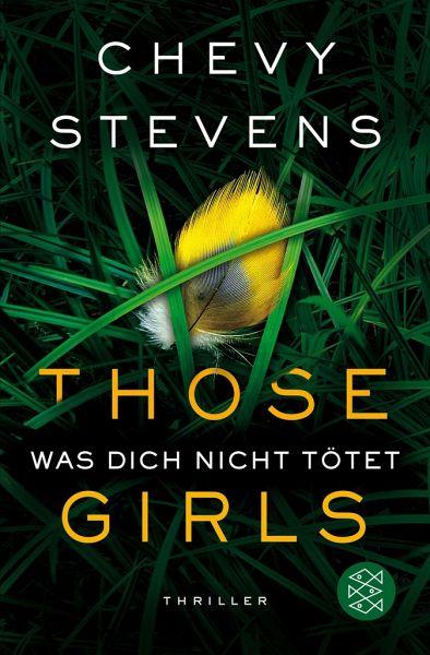 Those Girls - Was dich nicht tötet - Stevens, Chevy