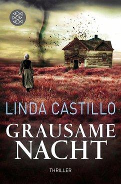 Grausame Nacht / Kate Burkholder Bd.7 - Castillo, Linda