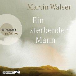 Ein sterbender Mann, 7 Audio-CDs - Walser, Martin