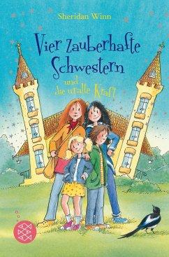 Vier zauberhafte Schwestern und die uralte Kraft / Vier zauberhafte Schwestern Bd.7 - Winn, Sheridan