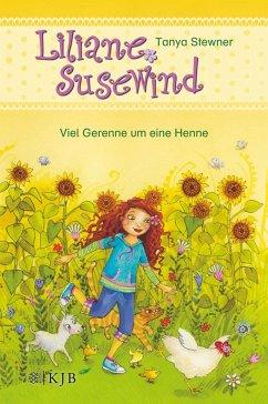 Viel Gerenne um eine Henne / Liliane Susewind ab 6 Jahre Bd.3 - Stewner, Tanya