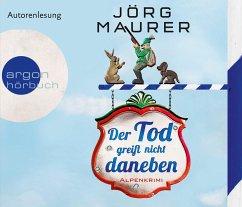 Der Tod greift nicht daneben / Kommissar Jennerwein ermittelt Bd.7 (6 Audio-CDs) - Maurer, Jörg