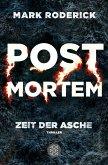 Zeit der Asche / Post Mortem Bd.2