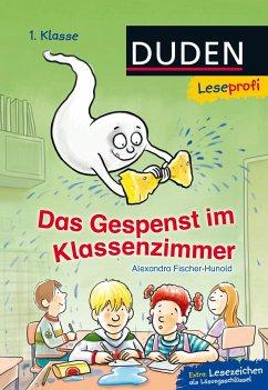 Leseprofi - Das Gespenst im Klassenzimmer, 1. K...