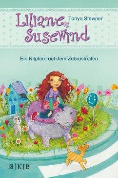 Ein Nilpferd auf dem Zebrastreifen / Liliane Susewind ab 6 Jahre Bd.4 - Stewner, Tanya