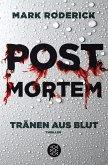 Tränen aus Blut / Post Mortem Bd.1