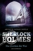 Sherlock Holmes - Das Zeichen der Vier / Sherlock Holmes Neuübersetzung Bd.2
