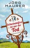 Schwindelfrei ist nur der Tod / Kommissar Jennerwein ermittelt Bd.8 (Restexemplar)