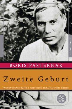 Zweite Geburt - Pasternak, Boris