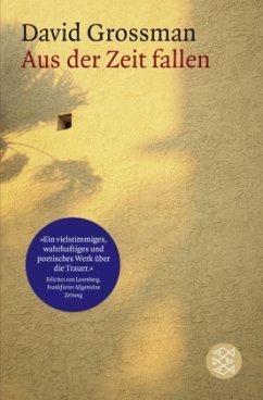 Aus der Zeit fallen - Grossman, David