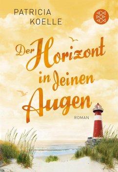 Der Horizont in deinen Augen / Ostsee-Trilogie Bd.3 - Koelle, Patricia