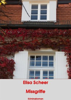 Missgriffe (eBook, ePUB) - Scheer, Elisa