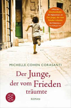 Der Junge, der vom Frieden träumte - Corasanti, Michelle Cohen